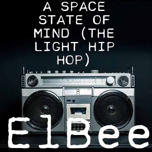 A Space State of Mind (The Light Hip Hop)