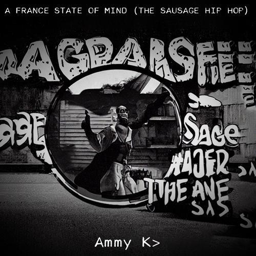 A France State of Mind (The Sausage Hip Hop)