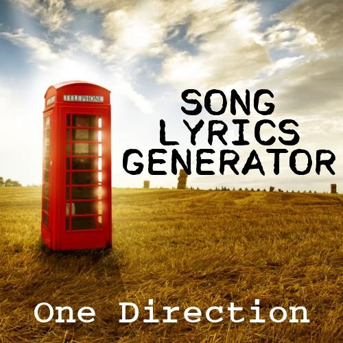 One Direction Song Lyrics Generator
