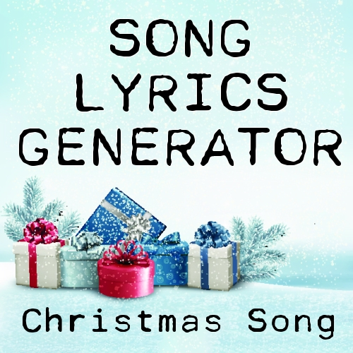 christmas song lyrics generator