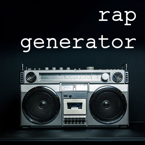 Rap Lyrics Generator
